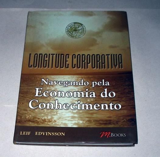 Longitude Corporativa Navegando Pela Economia Do Conhecimen