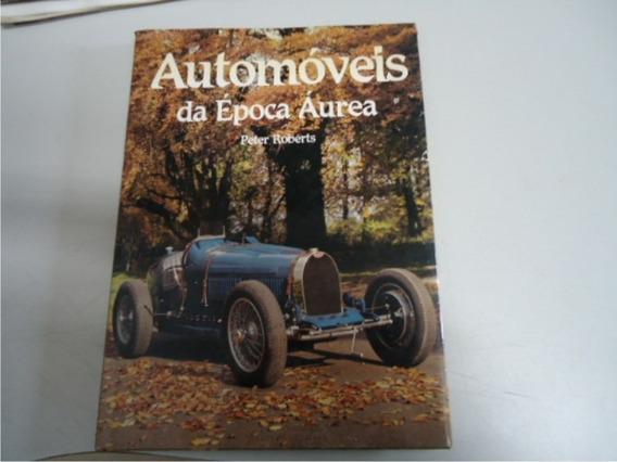 Livro De Automoveis Da Epoca Aurea - 5919-pe3