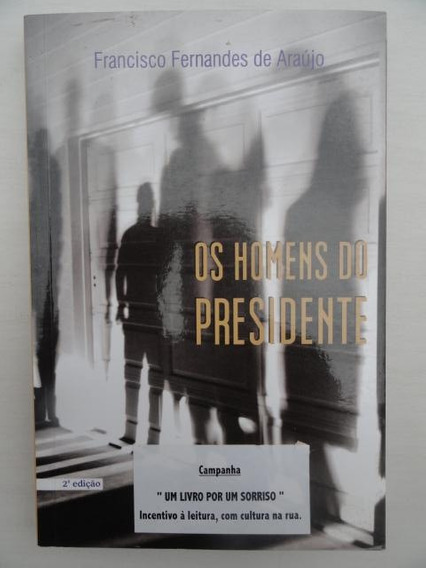 Os Homens Do Presidente - Ficção - Literatura Nacional