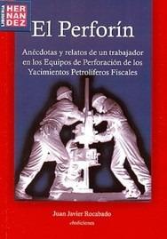 El Perforín, Juan Javier Rocabado - Ed. Cbediciones