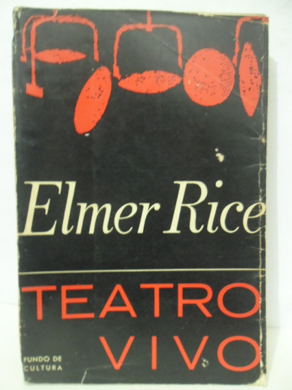 Teatro Vivo - Elmer Rice