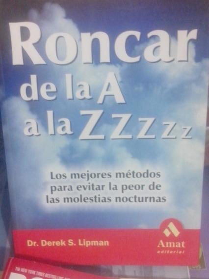 Roncar De La A A La Z Por El Dr Defek Upman