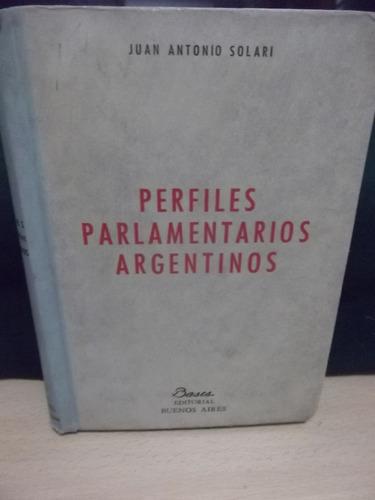 Perfiles Parlamentarios Argentinos - Juan Antonio Solari