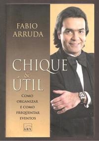 Chique E Útil - Fabio Arruda