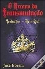 Livro O Arcano Da Transmutação Trabalhos-arte Real