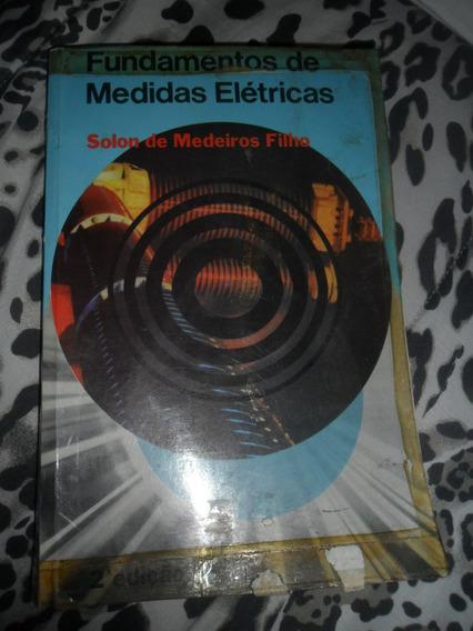 Fundamentos De Medidas Elétricas - Solon De Medeiros Filho