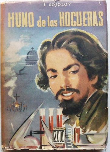 Humo De Las Hogueras / I. Sojolov