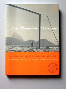 A Eterna Privação Do Zagueiro Absoluto - Luis Fernando Veris