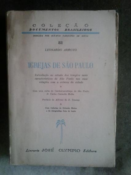 Igrejas De São Paulo - Leonardo Arroyo - José Olympio - 1954