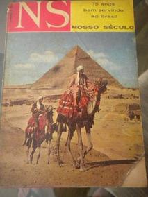Lote Com 6 Revistas Nosso Século 1965 Cultura E Atualidades