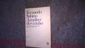 Livro - A Mulher Do Vizinho - Fernando Sabino