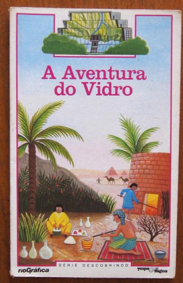 Livro A Aventura Do Vidro Série Descobrindo