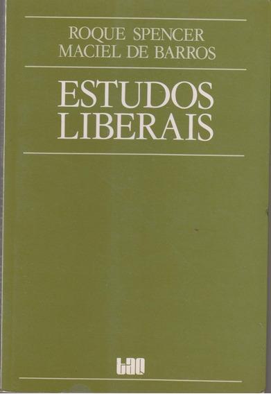 Livro Estudos Liberais - Spencer E Barros
