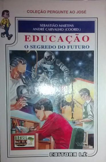 Educação/sebastião Martins