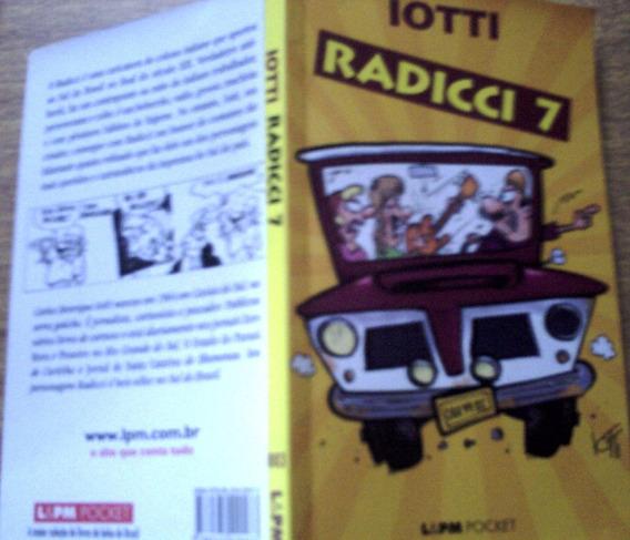 Radicci 4, De Iotti