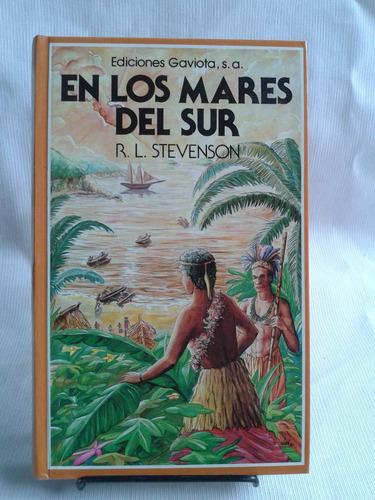Imagen 1 de 5 de En Los Mares Del Sur  Robert Louis Stevenson  Ed. Gaviota