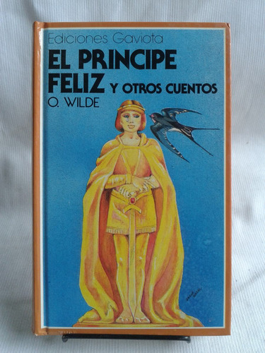 Imagen 1 de 6 de El Principe Feliz Y Otros Cuentos O Wilde Ed Gaviota Trebol