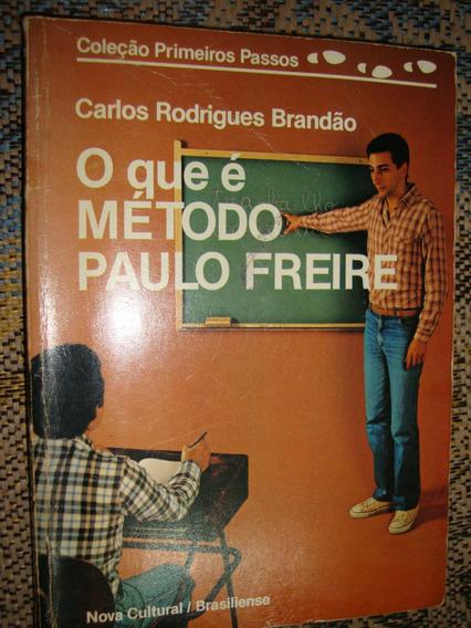 Livro O Que É Método Paulo Freire