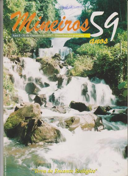 Revista Mineiros Goiás 59 Anos 1997 R$ 25,00