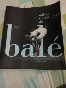 Balé E Outros Contos Inês Bagea