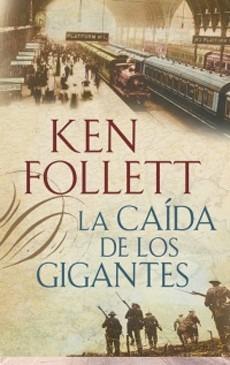 La Caida De Los Gigantes (the Century #1)