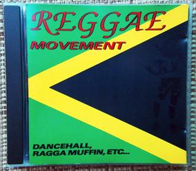 Cd Reggae Movement - Dancehall Ragga Muffin Etc