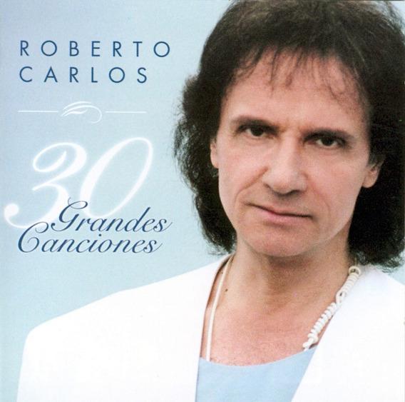 Roberto Carlos 30 Grandes Canciones ( 2 Cd ) Los Chiquibum