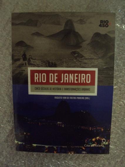 Rio De Janeiro Cinco Séculos De História E Transformações Ur