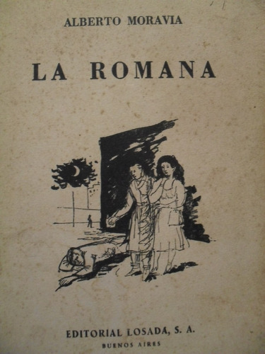 Alberto Moravia - La Romana - Trad Francisco Ayala