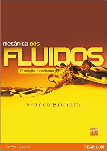 Imagem 1 de 1 de Mecânica Dos Fluidos - 2ª Edição - Revisada-franco Brunetti