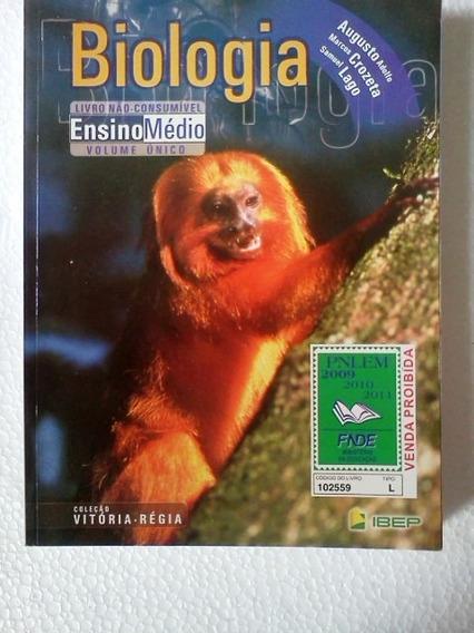Biologia Coleçao Vitoria Regia Ensino Medio Volume Unico