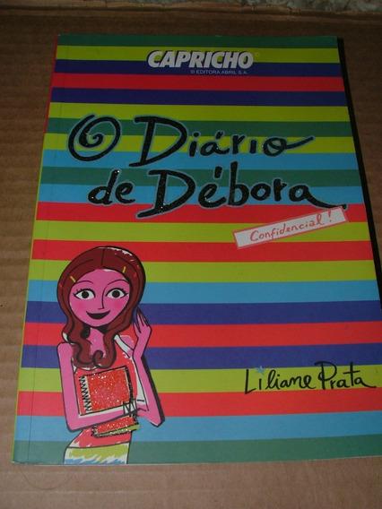 Livro Diário De Débora Confidencial! Liliane Prata