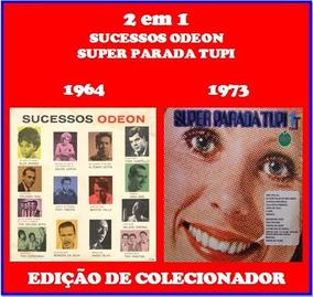 Cd Especial 2 Em 1 - Sucessos Odeon - Parada Tupi