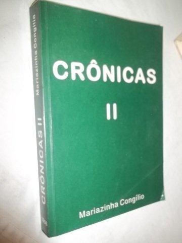 Livro - Mariazinha Cangilio - Crônicas I I - Literatura