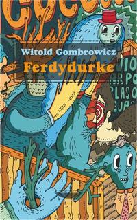 Ferdydurke, Witold Gombrowicz, Ed. Cuenco De Plata