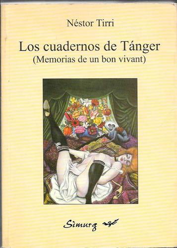 Los Cuadernos De Tanger - Nestor Tirri - Simurg