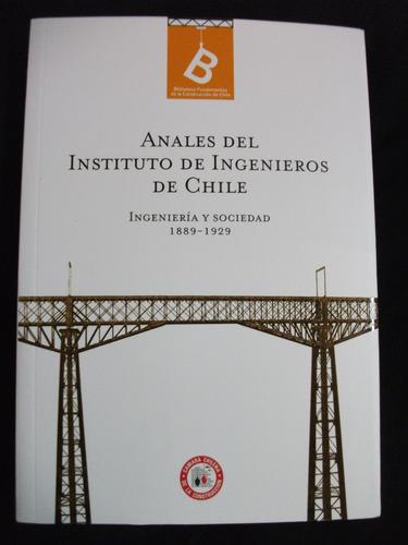 Anales  Instituto Ingenieros De Chile, Ingeniería Y Sociedad