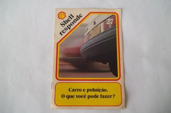 Shell Responde Nº 27 Carro E Poluição O Que Vc Pode Fazer? ¢