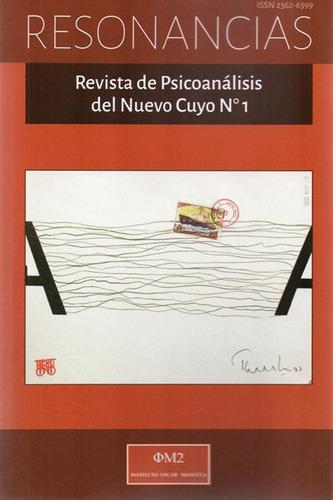 Resonancias I Revista De Psicoanálisis Del Nuevo Cuyo 1 Y 2