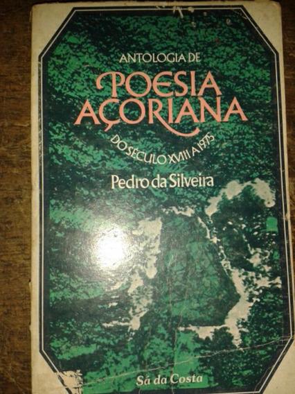 Antologia Poesia Açoriana Do Século 18 A 1975