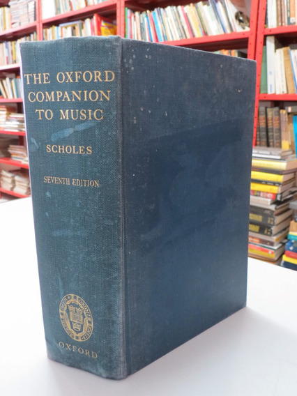 Livro The Oxford Companion To Music Scholes Capa Dura