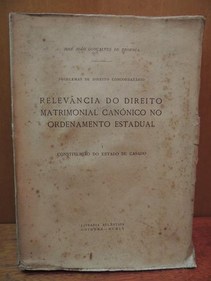 Livro Relevância Do Direito Matrimonial Canónico Ordenamento