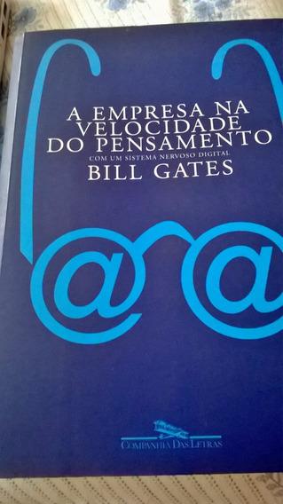 A Empresa Na Velocidade Do Pensamento - Bill Gates - 1999