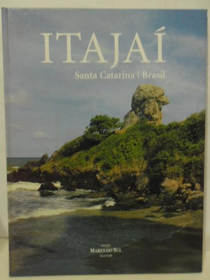 Itajaí - Santa Catarina - Brasil - Coleção Mares Do Sul