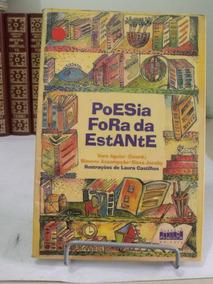 Livro Poesia Fora Da Estante - Vera Aguiar