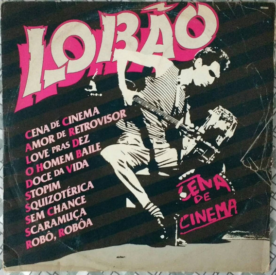 Capa Do Lp Cena De Cinema Lobão Rock Nacional Sem O Disco
