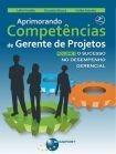 Aprimorando Competências De Gerente De Projetos