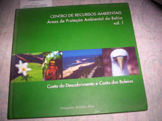 Áreas De Proteção Ambiental Da Bahia Volumes 1 E 5