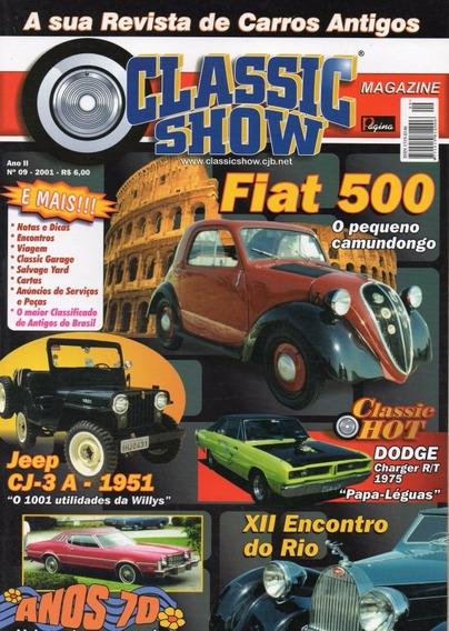 Classic Show Nº9 Fiat 500 Jeep Cj-3a 1951 Charger R/t 1975