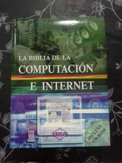 La Biblia De La Computación Y El Internet - Libro